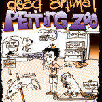 Dead Animal Petting Zoo